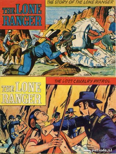 Lone ranger, the : The story of the lone ranger / The lost cavalry patrol. 1