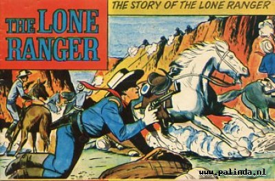 Lone ranger, the : The story of the lone ranger / The lost cavalry patrol. 4