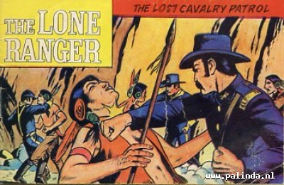 Lone ranger, the : The story of the lone ranger / The lost cavalry patrol. 5