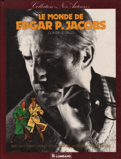 Collectie onze auteurs : Le monde de Edgar P. Jacobs. 1